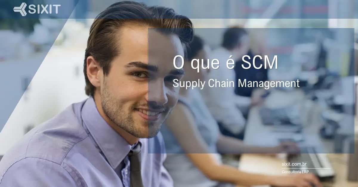 O que é SCM