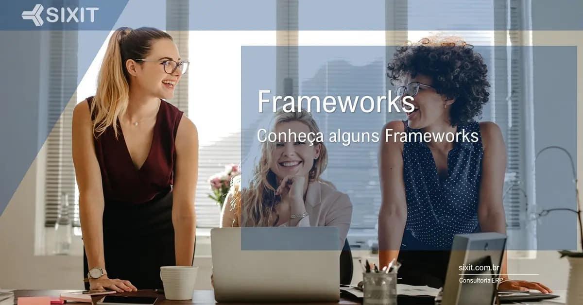 Frameworks e Metodologias