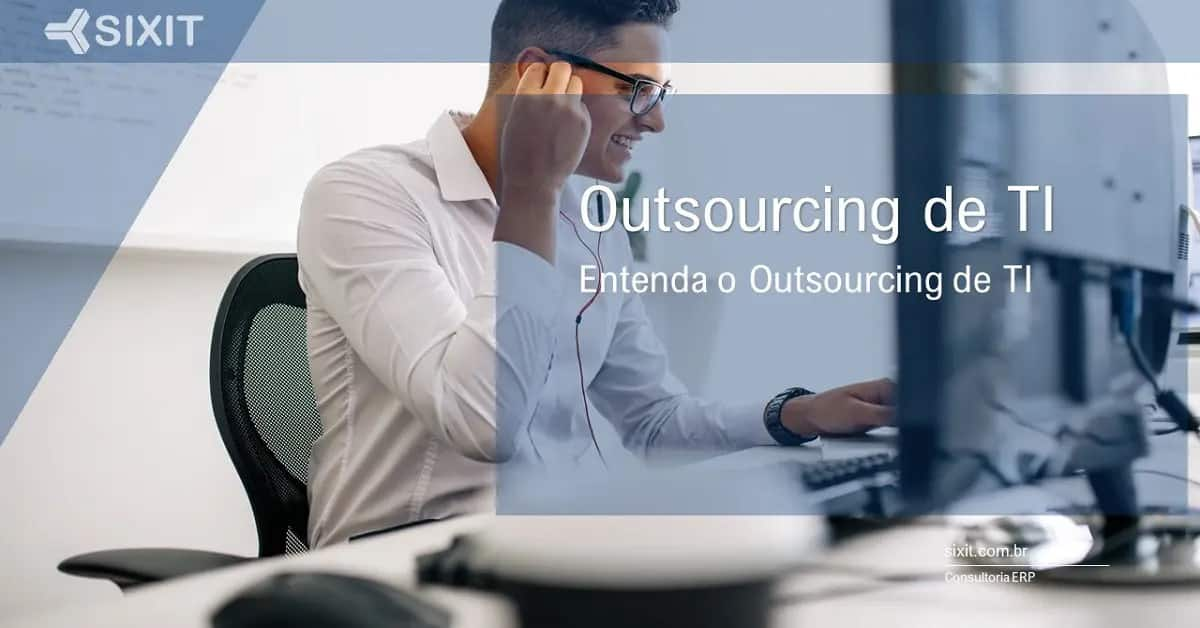 O que é Outsourcing de TI